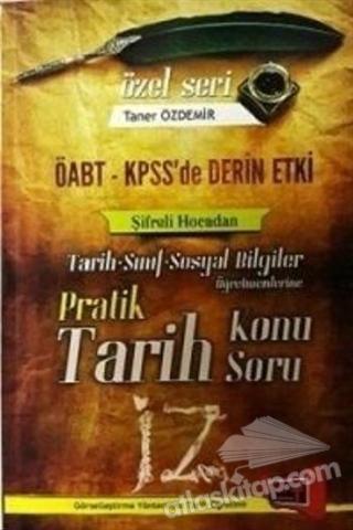 2017 KPSS ÖABT PRATİK TARİH KONU ANLATIMLI SORU BANKASI (  )