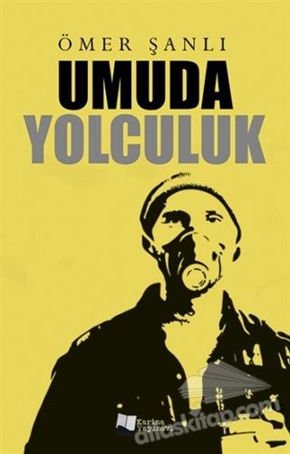 UMUDA YOLCULUK (  )