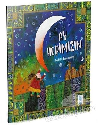 AY HEPİMİZİN (  )