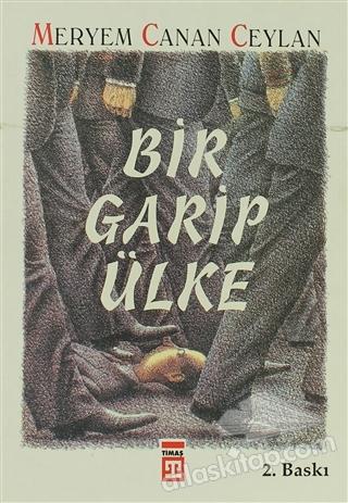 BİR GARİP ÜLKE (  )