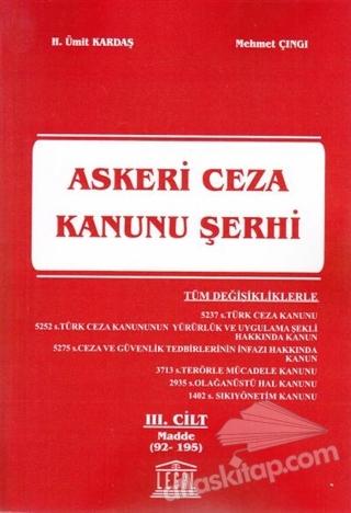 ASKERİ CEZA KANUNU ŞERHİ 3. CİLT (MADDE 92-195) (  )
