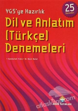 YGS'YE HAZIRLIK DİL VE ANLATIM (TÜRKÇE) DENEMELERİ - 25 DENEME (  )