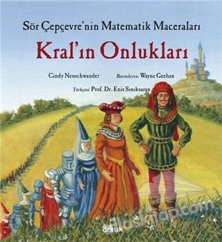 KRAL'IN ONLUKLARI ( SÖR ÇEPÇEVRE'NİN MATEMATİK MACERALARI )