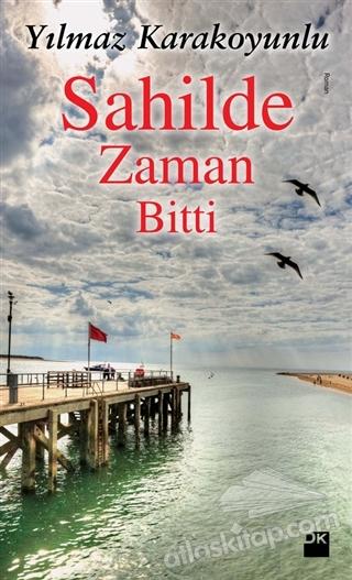 SAHİLDE ZAMAN BİTTİ (  )