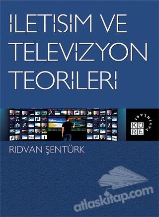 İLETİŞİM VE TELEVİZYON TEORİLERİ (  )
