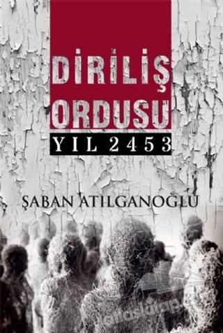 DİRİLİŞ ORDUSU YIL 2453 (  )