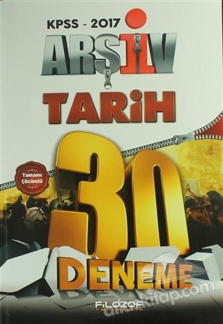 2017 KPSS ARŞİV TARİH TAMAMI ÇÖZÜMLÜ 30 DENEME (  )