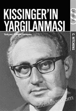 KİSSİNGER'IN YARGILANMASI (  )