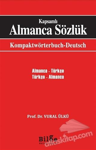 KAPSAMLI ALMANCA SÖZLÜK ( KOMPAKTWÖRTERBUCH DEUTSCH )