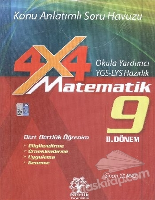 9. SINIF MATEMATİK 2. DÖNEM 4x4 KONU ANLATIMLI SORU HAVUZU ( OKULA YARDIMCI YGS - LYS HAZIRLIK )