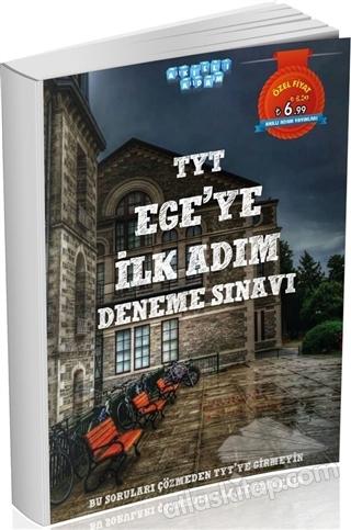 TYT EGE'YE İLK ADIM DENEME SINAVI (  )