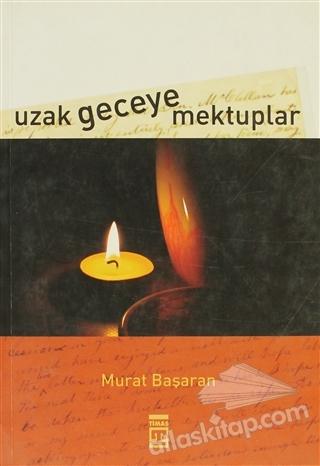 UZAK GECEYE MEKTUPLAR (  )