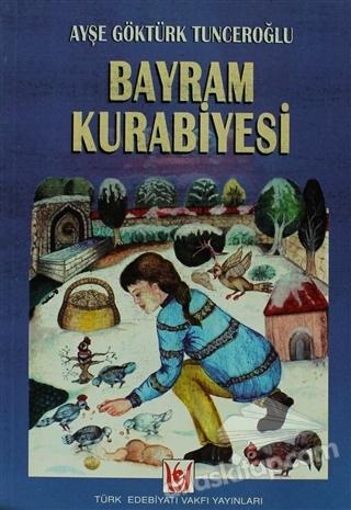 BAYRAM KURABİYESİ (  )