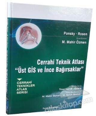CERRAHİ TEKNİK ATLASI - ÜST GİS VE İNCE BAĞIRSAKLAR (  )