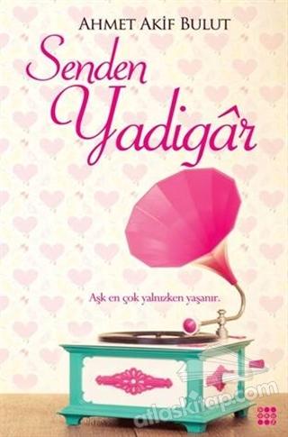 SENDEN YADİGAR (  )