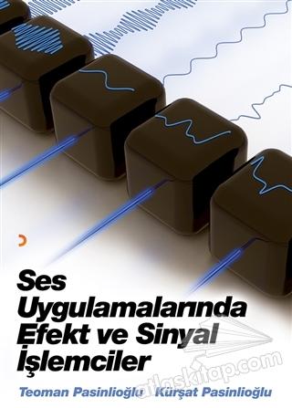 SES UYGULAMALARINDA EFEKT VE SİNYAL İŞLEMCİLERİ (  )