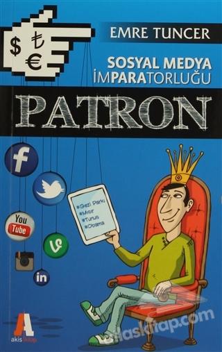 PATRON ( SOSYAL MEDYA İMPARATORLUĞU )