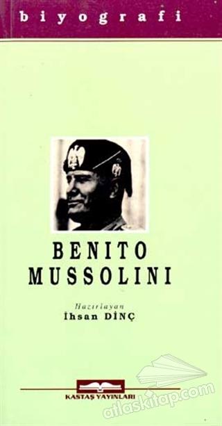 BENİTO MUSSOLİNİ (  )