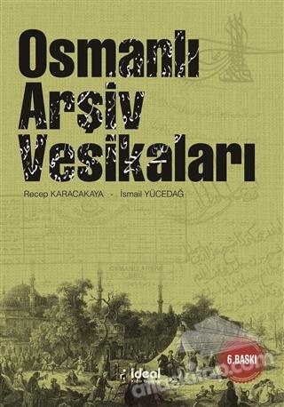 OSMANLI ARŞİV VESİKALARI (  )
