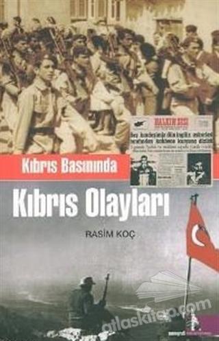 KIBRIS BASININDA KIBRIS OLAYLARI (  )