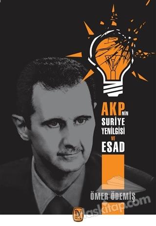 AKP'NİN SURİYE YENİLGİSİ VE ESAD (  )