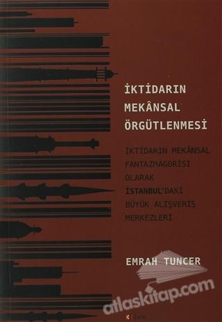 İKTİDARIN MEKANSAL ÖRGÜTLENMESİ (  )