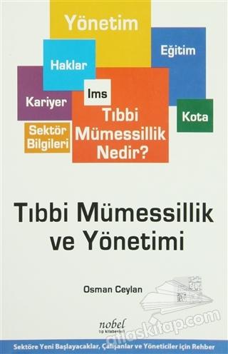 TIBBİ MÜMESSİLLİK VE YÖNETİMİ (  )