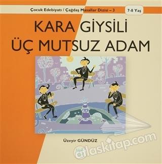 KARA GİYSİLİ ÜÇ MUTSUZ ADAM (  )