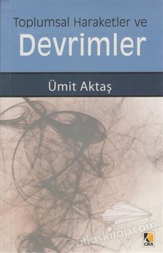 TOPLUMSAL HAREKETLER VE DEVRİMLER (  )
