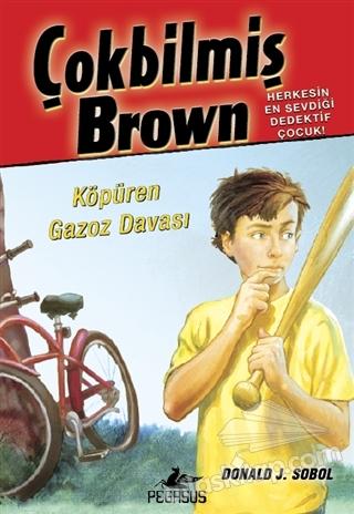 ÇOKBİLMİŞ BROWN - 2 KÖPÜREN GAZOZ DAVASI (  )