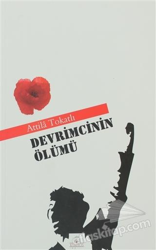 DEVRİMCİNİN ÖLÜMÜ (  )