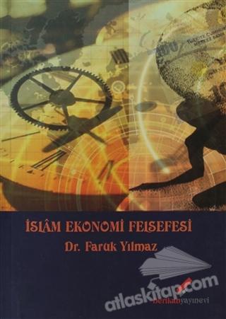 İSLAM EKONOMİ FELSEFESİ (  )