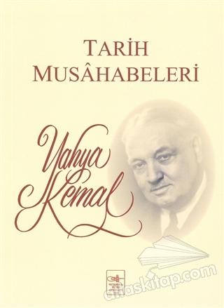 TARİH MUSAHABELERİ (  )