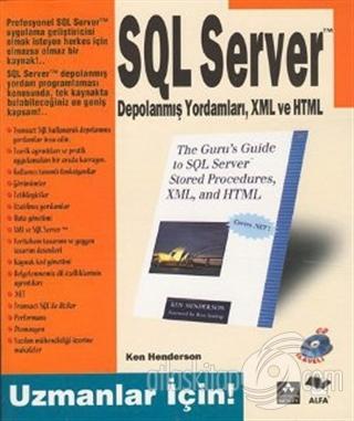 UZMANLAR İÇİN SQL SERVER DEPOLANMIŞ YORDAMLARI, XML VE HTML (  )