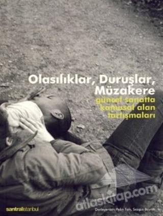 OLASILIKLAR, DURUŞLAR, MÜZAKERE (  )