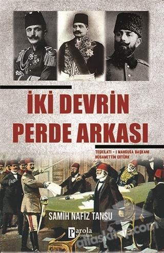 İKİ DEVRİN PERDE ARKASI (  )