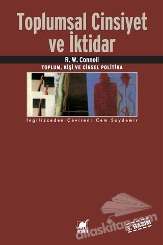 TOPLUMSAL CİNSİYET VE İKTİDAR ( TOPLUM, KİŞİ VE CİNSEL POLİTİKA )