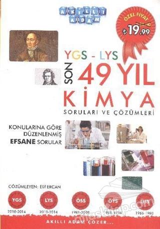 YGS-LYS SON 49 YIL KİMYA SORULARI VE ÇÖZÜMLERİ ( KONULARINA GÖRE DÜZENLENMİŞ EFSANE SORULAR )