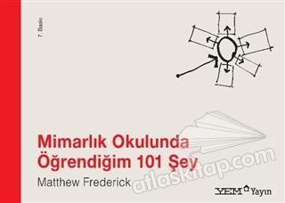 MİMARLIK OKULUNDA ÖĞRENDİĞİM 101 ŞEY (  )