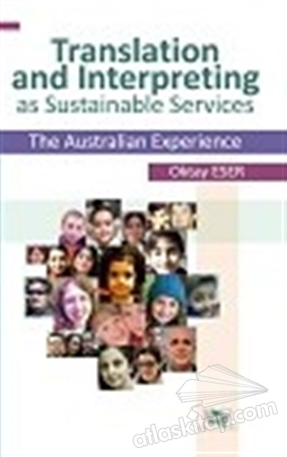 TRANSLATİON AND INTERPRETİNG AS SUSTAİNABLE SERVİCES THE AUSTRALİAN ExPERİENCE (  )