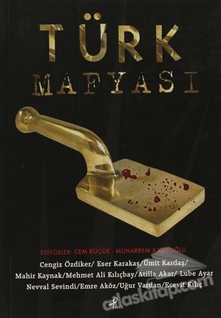 TÜRK MAFYASI (  )