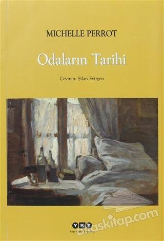 ODALARIN TARİHİ (  )
