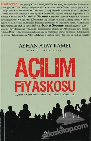 AÇILIM FİYASKOSU ( AÇILIM POLİTİKASI ÜZERİNE ELEŞTİRİLER VE ÖNERİLER )