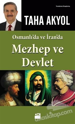 OSMANLI'DA VE İRAN'DA MEZHEP VE DEVLET (  )