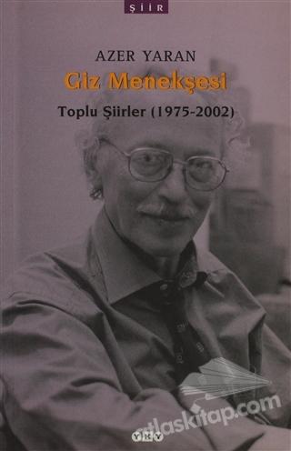 GİZ MENEKŞESİ T ( TOPLU ŞİİRLER (1975-2002) )