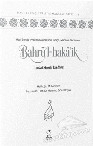 BAHRÜ'L-HAKâ'İK ( TRANSKRİPSİYONLU TAM METİN )