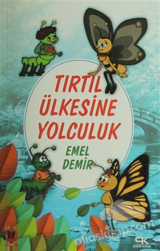 TIRTIL ÜLKESİNE YOLCULUK (  )
