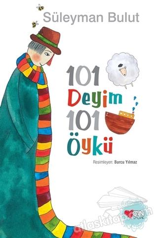 101 DEYİM 101 ÖYKÜ (  )