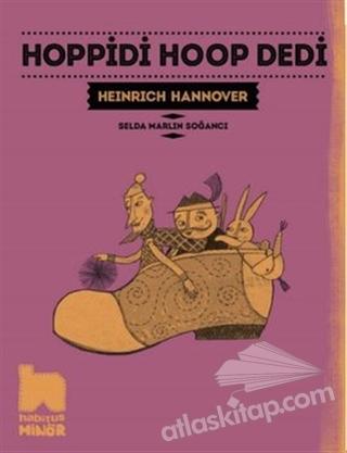 HOPPİDİ HOOP DEDİ (  )