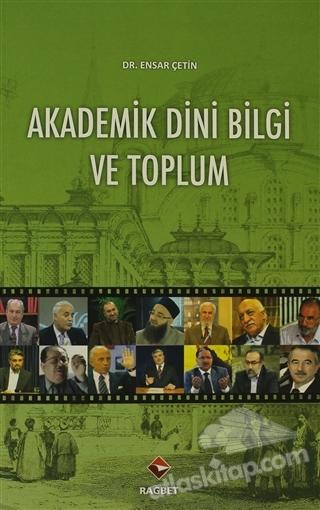 AKADEMİK DİNİ BİLGİ VE TOPLUM (  )